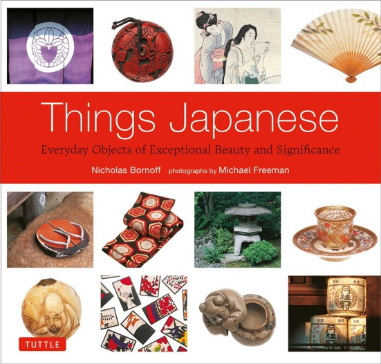 Things Japanese by Nicholas Bornoff, with photographs by Michael Freeman